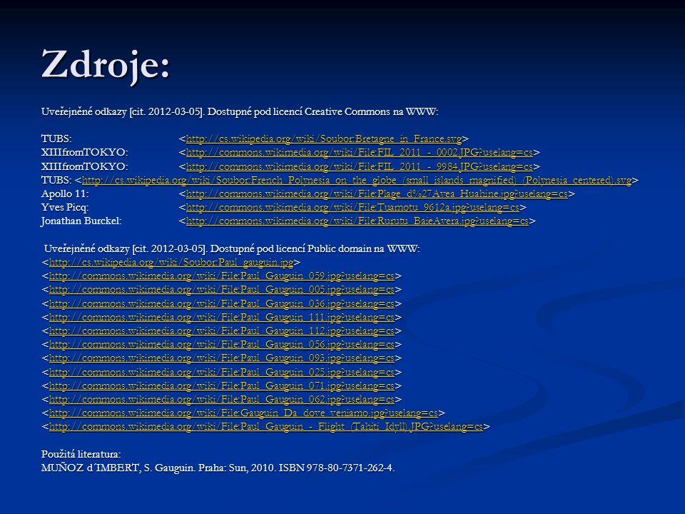 Zdroje: Uveřejněné odkazy [cit. 2012-03-05]. Dostupné pod licencí Creative Commons na WWW: